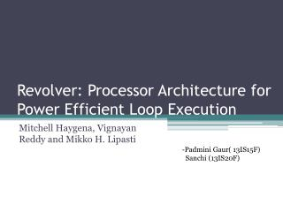 Revolver: Processor Architecture for Power Efficient Loop Execution