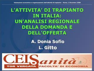 L'ATTIVITA'  DI  TRAPIANTO  IN ITALIA: UN'ANALISI REGIONALE  DELLA DOMANDA E DELL'OFFERTA