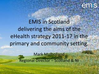 Mark Mulholland Regional Director – Scotland & NI