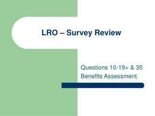LRO – Survey Review