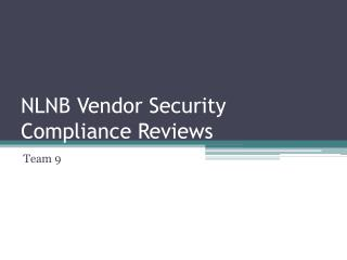 NLNB Vendor Security Compliance Reviews