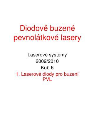 Diodov ě  buzen é pevnolátkové lasery