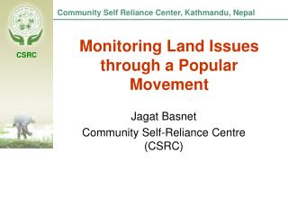 Monitoring Land Issues through a Popular Movement
