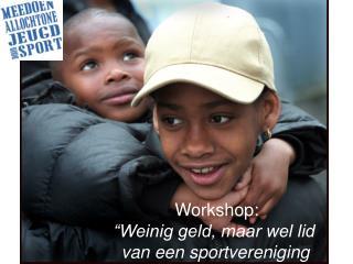 """Workshop: """"Weinig geld, maar wel lid  van een sportvereniging """""""