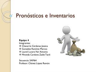 Pronósticos e Inventarios