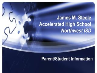 James M. Steele Accelerated High School Northwest ISD
