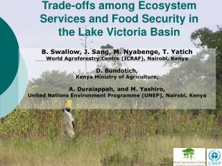 Trade-offs among Ecosystem Services and Food Security in the Lake Victoria Basin