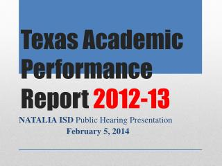 Texas Academic Performance Report  2012-13