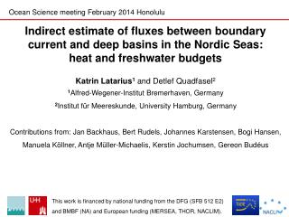 Indirect estimate of fluxes between boundary current and deep basins in the Nordic Seas: