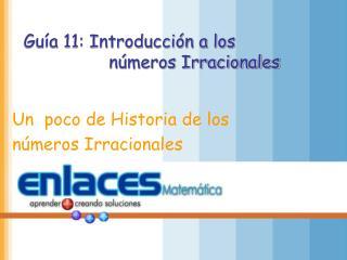 Guía 11: Introducción a los números Irracionales
