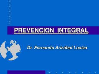 PREVENCION  INTEGRAL