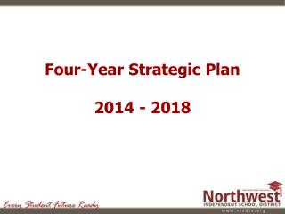 Four-Year Strategic Plan 2014 - 2018