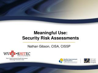 Meaningful Use:  Security Risk Assessments