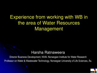 Experience from working with WB in the area of Water Resources Management