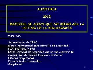 AUDITORÍA  2012 MATERIAL DE APOYO QUE NO REEMPLAZA LA LECTURA DE LA BIBLIOGRAFÍA