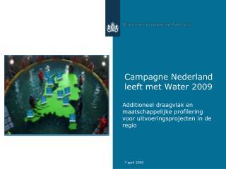 Campagne Nederland leeft met Water 2009