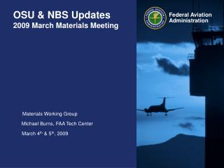 OSU & NBS Updates 2009 March Materials Meeting