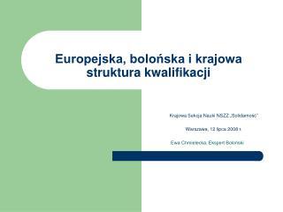 Europejska, bolońska i krajowa  struktura kwalifikacji