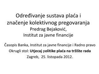 Časopis Banka, Institut za javne financije i Radno pravo