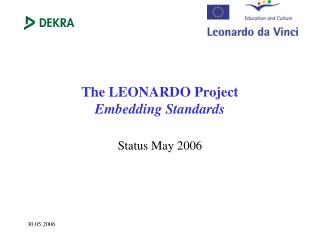 The LEONARDO Project Embedding Standards