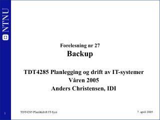 Forelesning nr 27 Backup