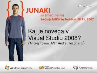 Kaj je novega v  Visual  Studiu 2008?