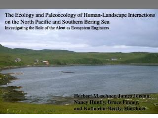 The Ecology and Paleoecology of Human-Landscape Interactions