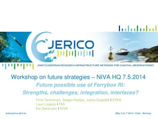 Workshop on future strategies – NIVA HQ 7.5.2014