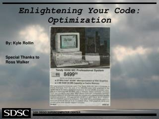 Enlightening Your Code: Optimization