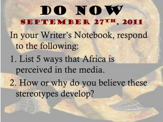 Do Now September 27 th , 2011