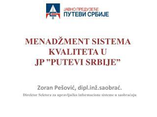 """MENADŽMENT SISTEMA KVALITETA U  JP  """" PUTEVI SRBIJE """""""