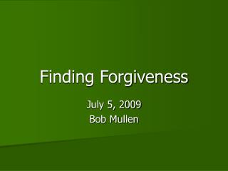 Finding Forgiveness