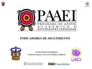 Universidad de Guadalajara Unidad de Apoyo a las Comunidades Indígenas