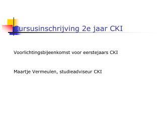 Cursusinschrijving 2e jaar CKI