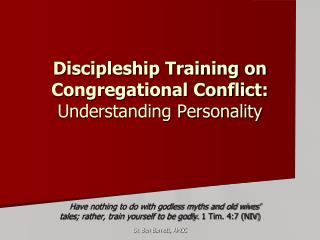 Discipleship Training on Congregational Conflict:   Understanding Personality