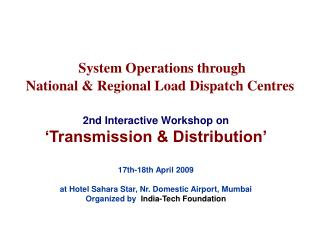 System Operations through   National & Regional Load Dispatch Centres