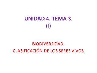 UNIDAD 4. TEMA 3 . (I)