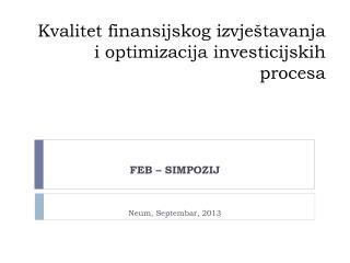 Kvalitet finansijskog izvještavanja i optimizacija investicijskih procesa