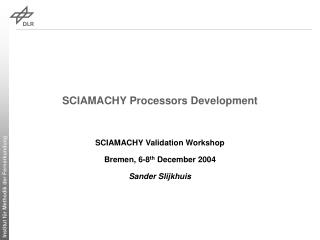 SCIAMACHY Processors Development