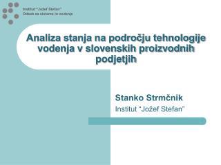Analiza stanja na področju tehnologije vodenja v slovenskih proizvodnih podjetjih