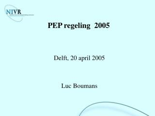 PEP regeling  2005