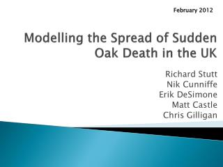 Modelling the Spread of Sudden Oak Death in the UK