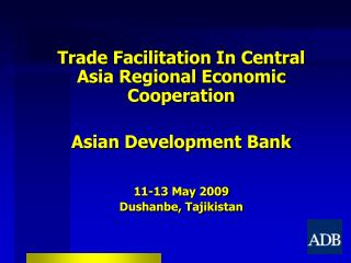 Trade Facilitation In Central Asia Regional Economic Cooperation Asian Development Bank