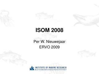 ISOM 2008