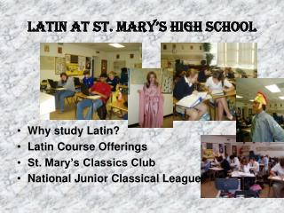 Latin at St. Mary�s High School