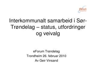 Interkommunalt samarbeid i Sør-Trøndelag – status, utfordringer og veivalg