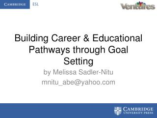 Building Career & Educational Pathways through Goal Setting