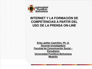 INTERNET Y LA FORMACI N DE COMPETENCIAS A PARTIR DEL USO DE LA PRENSA ON-LINE