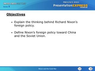 Explain the thinking behind Richard Nixon's foreign policy.