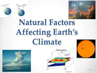 Natural Factors Affecting Earth's Climate